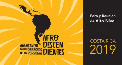 Foro y Reunión de Alto Nivel Avazando por los derechos de las personas afrodescendientes