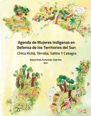Agenda de Mujeres Indígenas en Defensa de los territorios del Sur: China Kichá, Térraba, Salitre y Cabagra