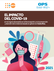 Impacto del COVID-19 en acceso a métodos anticonceptivos y en la prevención de la violencia basada en género, en Costa Rica